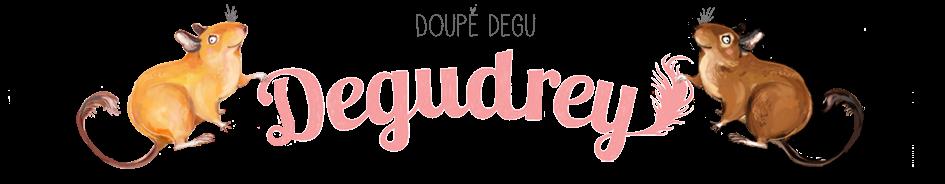 Degudrey - doupě Degu