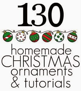 130 Homemade Christmas Ornaments & Tutorials