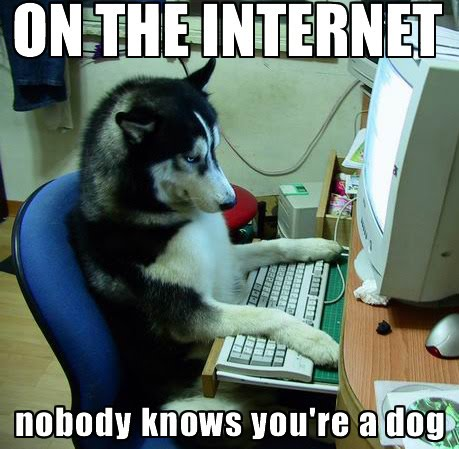 On The Internet - Nobody knows you are a dog