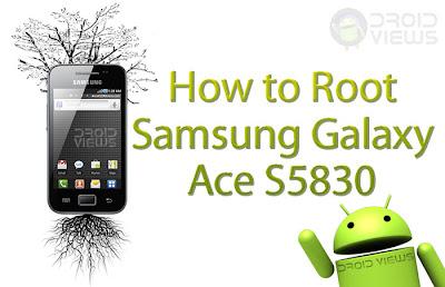 Cara Rooting Samsung Galaxy Ace S5830 Termudah