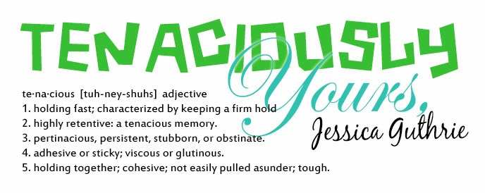 Tenaciously Yours, Jessica Guthrie