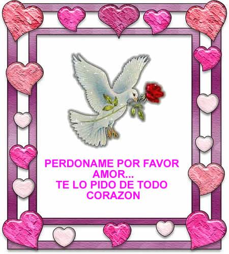 Imágenes para pedir perdón a tu pareja Mi amor Te amo ! - Postales De Perdon Amor