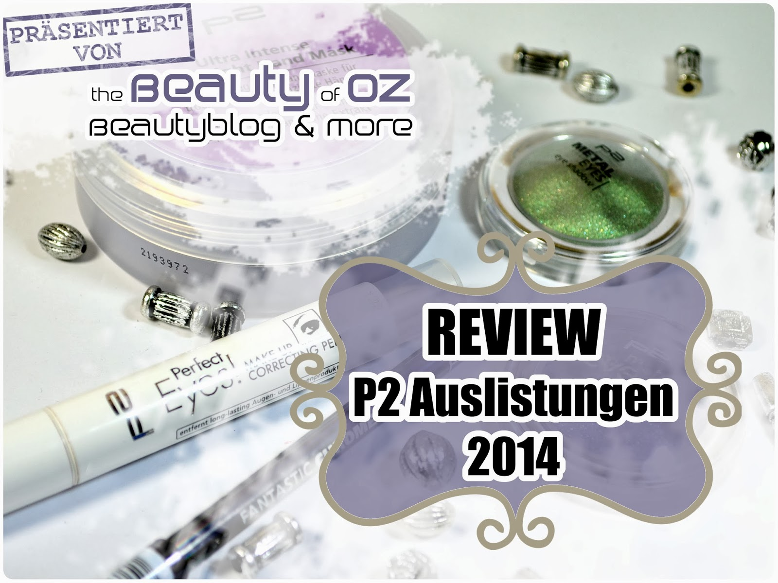 p2 Auslistungen 2014 - Review + Swatches
