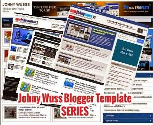 Johny Wuss Series: Template Blog SEO Terpopuler