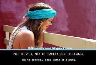 Frases De Amor: No Te Veo No Te Hablo No Te Llamo No Te Escribo Pero Como Te Pienso