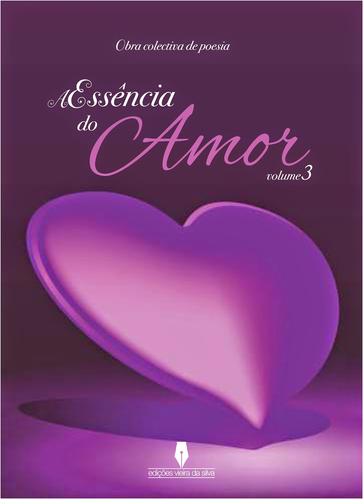 """A Essência do Amor"", Volume 3"