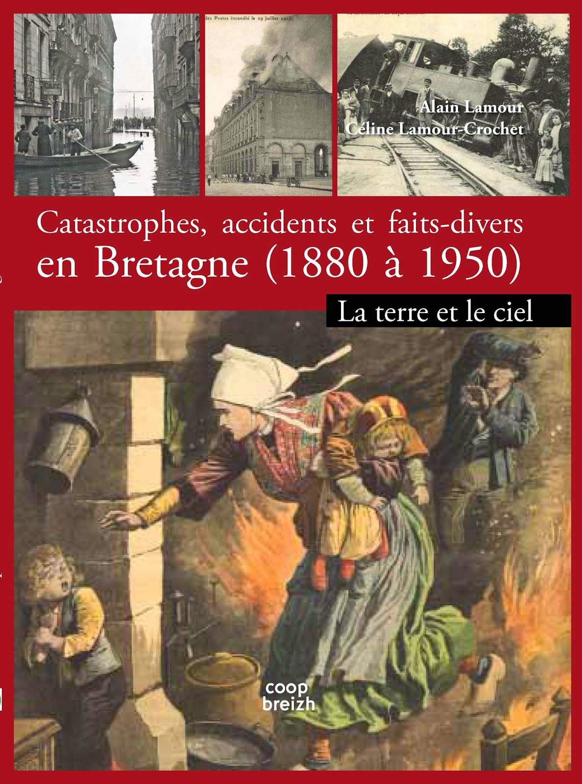 http://www.amazon.fr/catastrophes-accidents-faits-divers-Bretagne/dp/2843466636/ref=sr_1_46?s=books&ie=UTF8&qid=1401203534&sr=1-46&keywords=c%C3%A9line+lamour-crochet