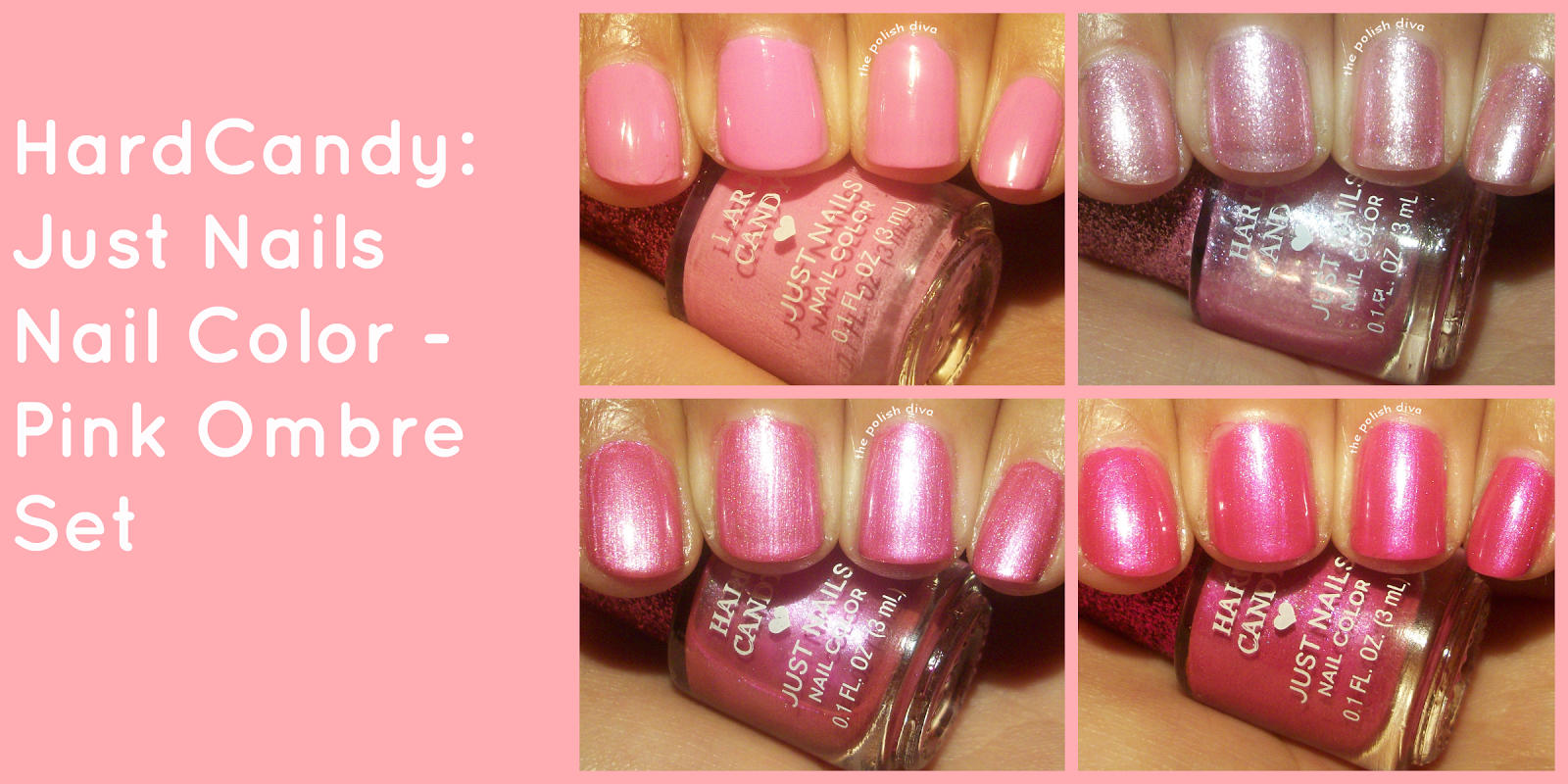 The Polish Diva: Hard Candy: Just Nails Nail Color - Pink Ombre Kit