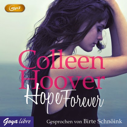 http://www.amazon.de/Hope-Forever-mp3-Colleen-Hoover/dp/3833733640/ref=sr_1_2?ie=UTF8&qid=1413639760&sr=8-2&keywords=hope+forever+audio+book