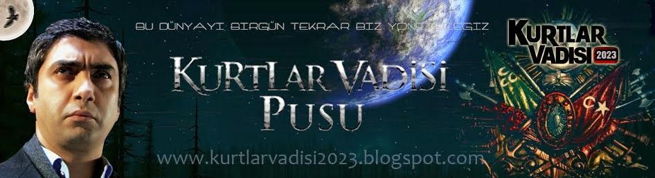 Kurtlar Vadisi Pusu 261 Yeni Son Bölüm İzle Tek Parça HD 262