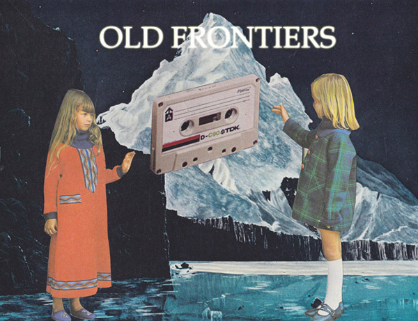 OLD FRONTIERS