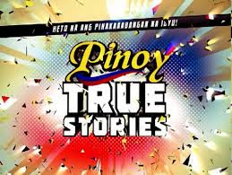 Pinoy True Stories – 18 March 2013