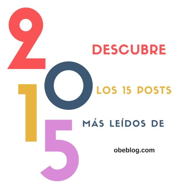 Descubre_los_15_posts_más_visitados_de_ObeBlog_en_2015