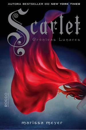 Scarlet, Vol. 2 - Série Crônicas Lunares [Marissa Meyer]