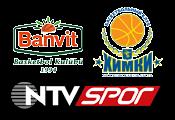 Banvit - Khimki maçı izle Maç Bölgesi