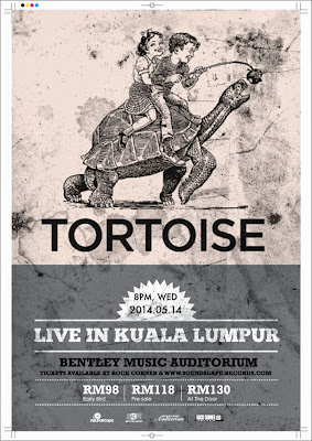 Tortoise band live in Kuala Lumpur KL Malaysia 2014 flyer poster