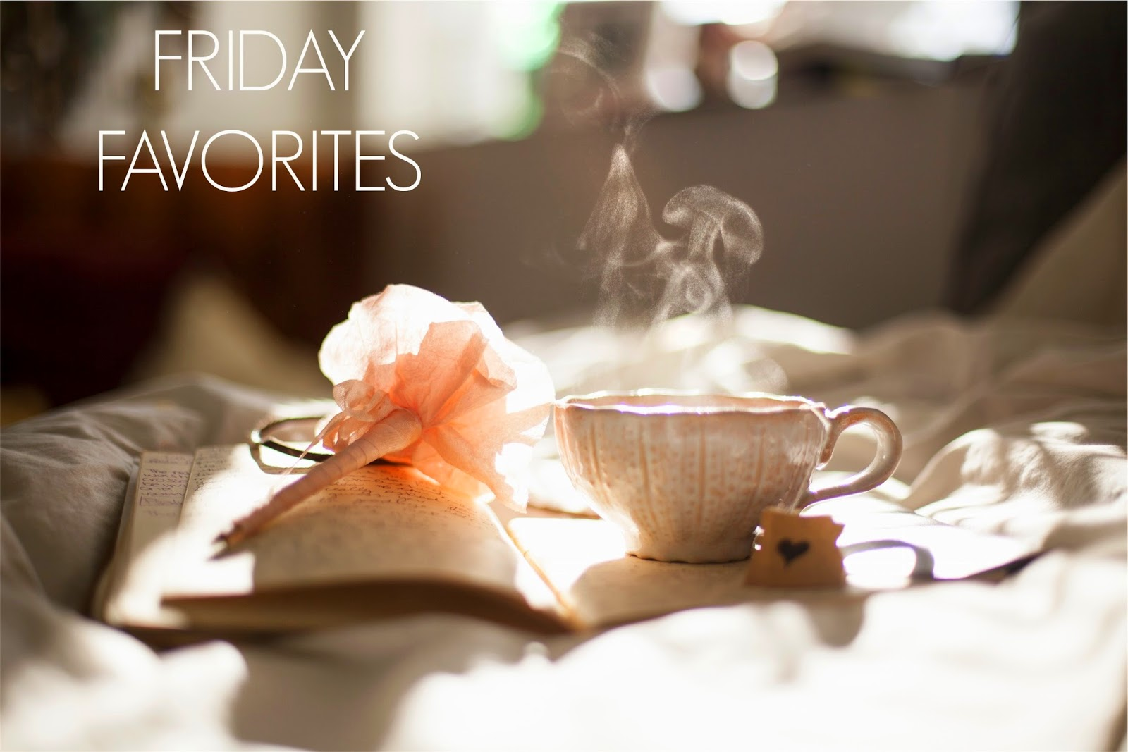Ioanna's Notebook - Friday Favorites #3