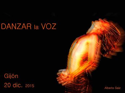 http://albertosaiz.blogspot.com.es/p/danzar-la-voz-gijon.html
