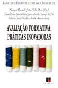Avaliação Formativa: práticas inovadoras