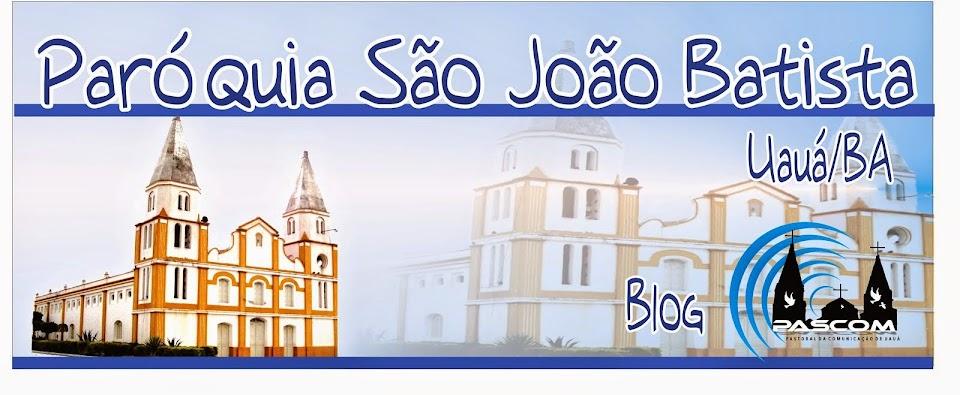 Paróquia São João Batista - Uauá / BA