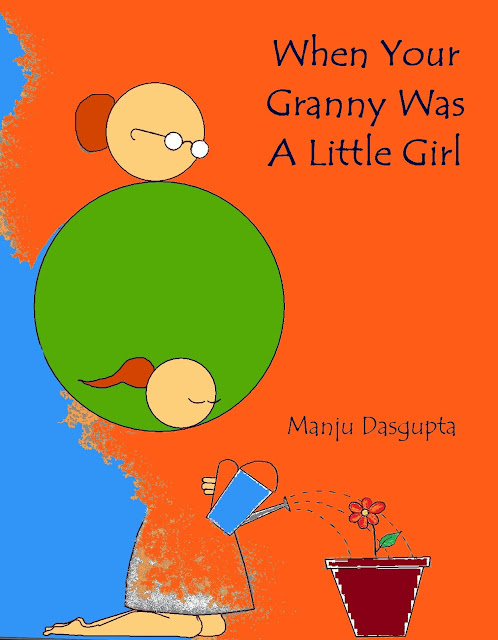 when your granny was a little girl manju dasgupta