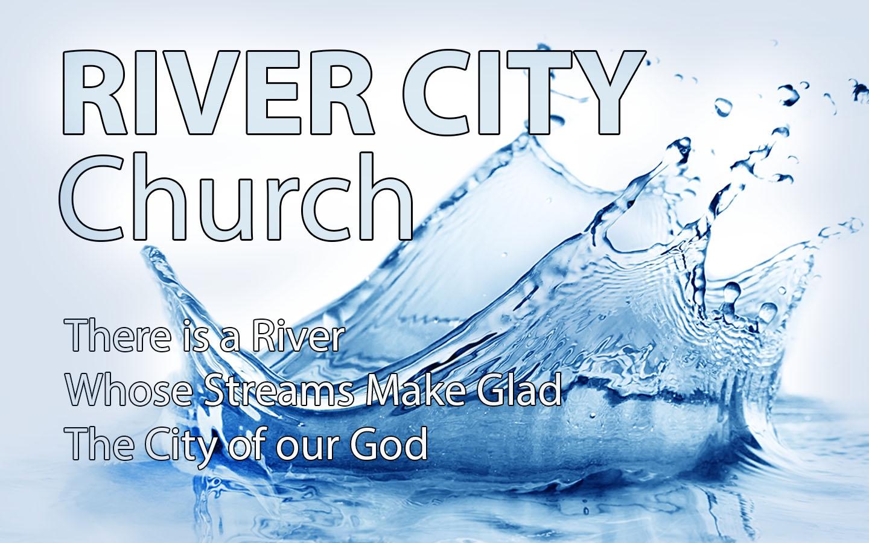 River City Church, Sundays 9:30am Millsboro, Delaware