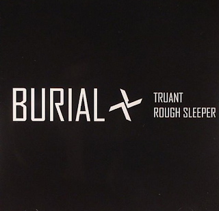 "Listen to Burial's ""Truant"" and ""Rough Sleeper"""