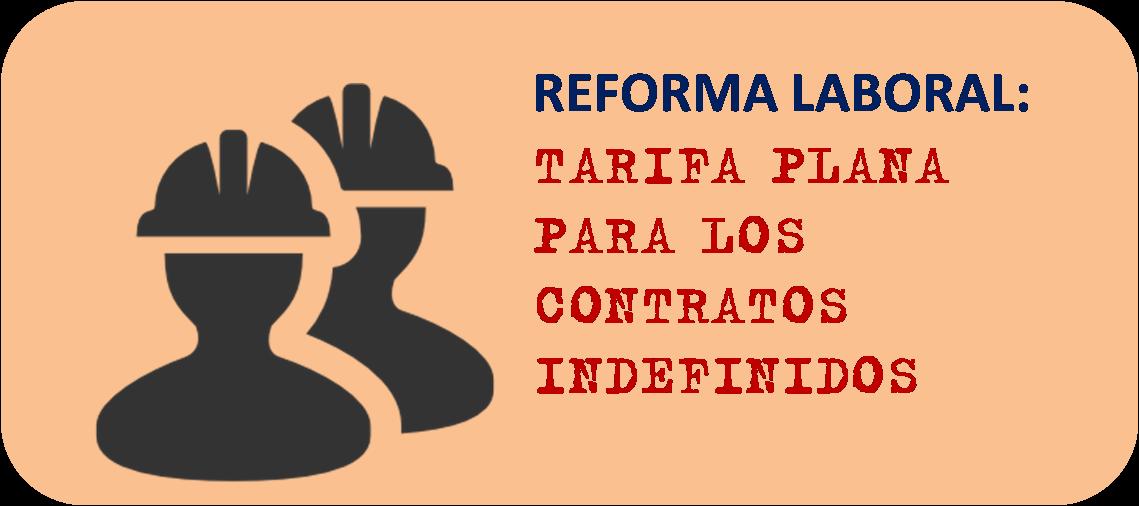 tarifa-plana-reforma-laboral