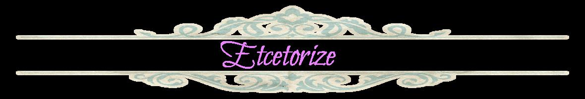 Etcetorize II