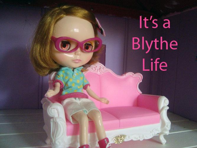 It's A Blythe Life