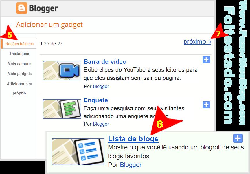 como faz para colocar gadget lista com meus blogs favoritos no blogger