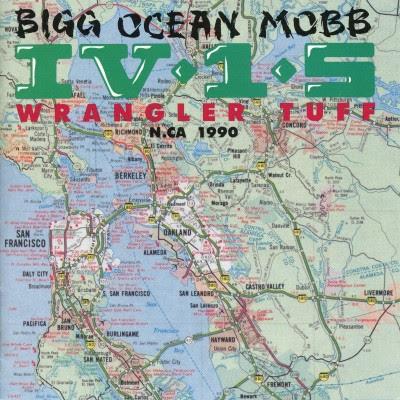 Bigg Ocean Mobb IV-1-5 – Wrangler Tuff (CD) (1990) (FLAC + 320 kbps)