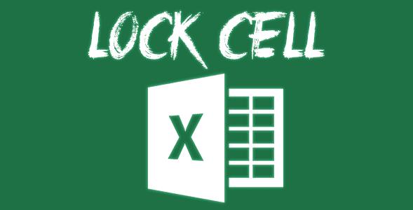 Cara Mengunci atau Mem-Password Cell Tertentu Pada Excel