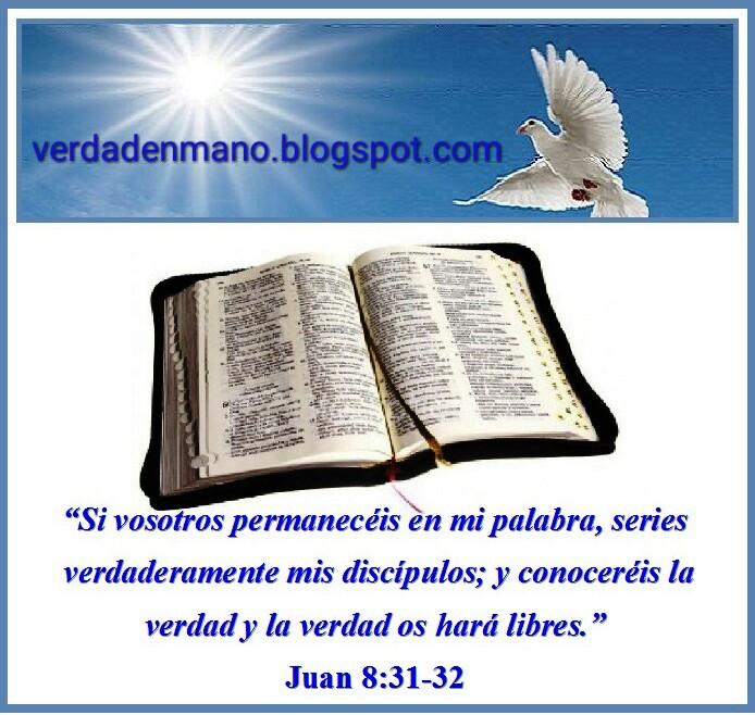 """""""La verdad os hará libres"""",San Juan  8:32"""