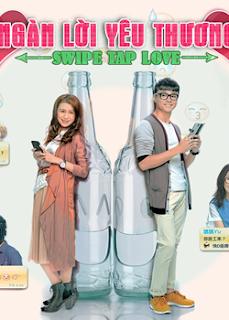 Ngàn Lời Yêu Thương - Swipe Tap Love
