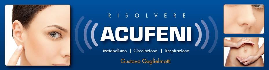 Acufeni - risolvere senza medicine e senza chirurgia