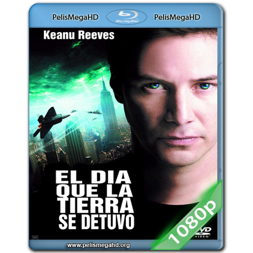 EL DIA QUE LA TIERRA SE DETUVO (2008) 1080P HD MKV ESPAÑOL LATINO