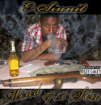 E-SINNIT MIND OF A SIN THE ALBUM COMING SOON