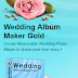 Wedding Album Maker Gold 3.35 Full Version 4shared Free Download