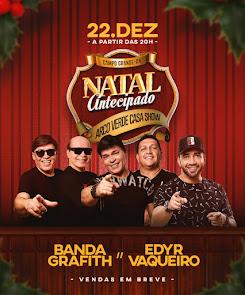 Natal Antecipado do Arco Verde Casa Show com Banda Grafith e Edyr Vaqueiro em Campo Grande