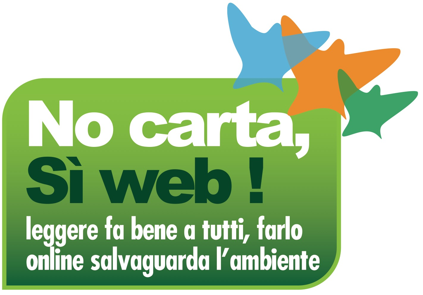 No carta, sì web!