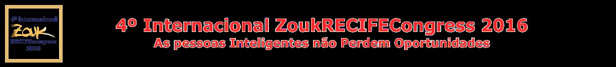 ZoukRecife 4.0 - 2016