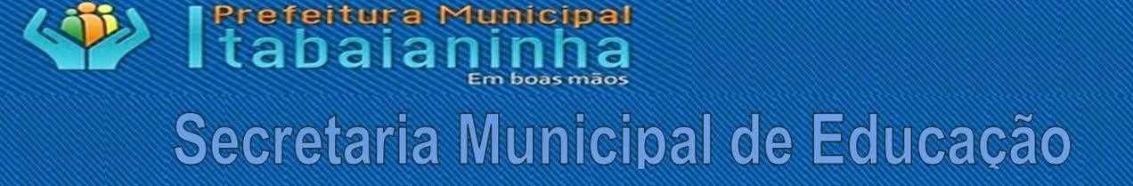 Secretaria Municipal de Educação de Itabaianinha/SE
