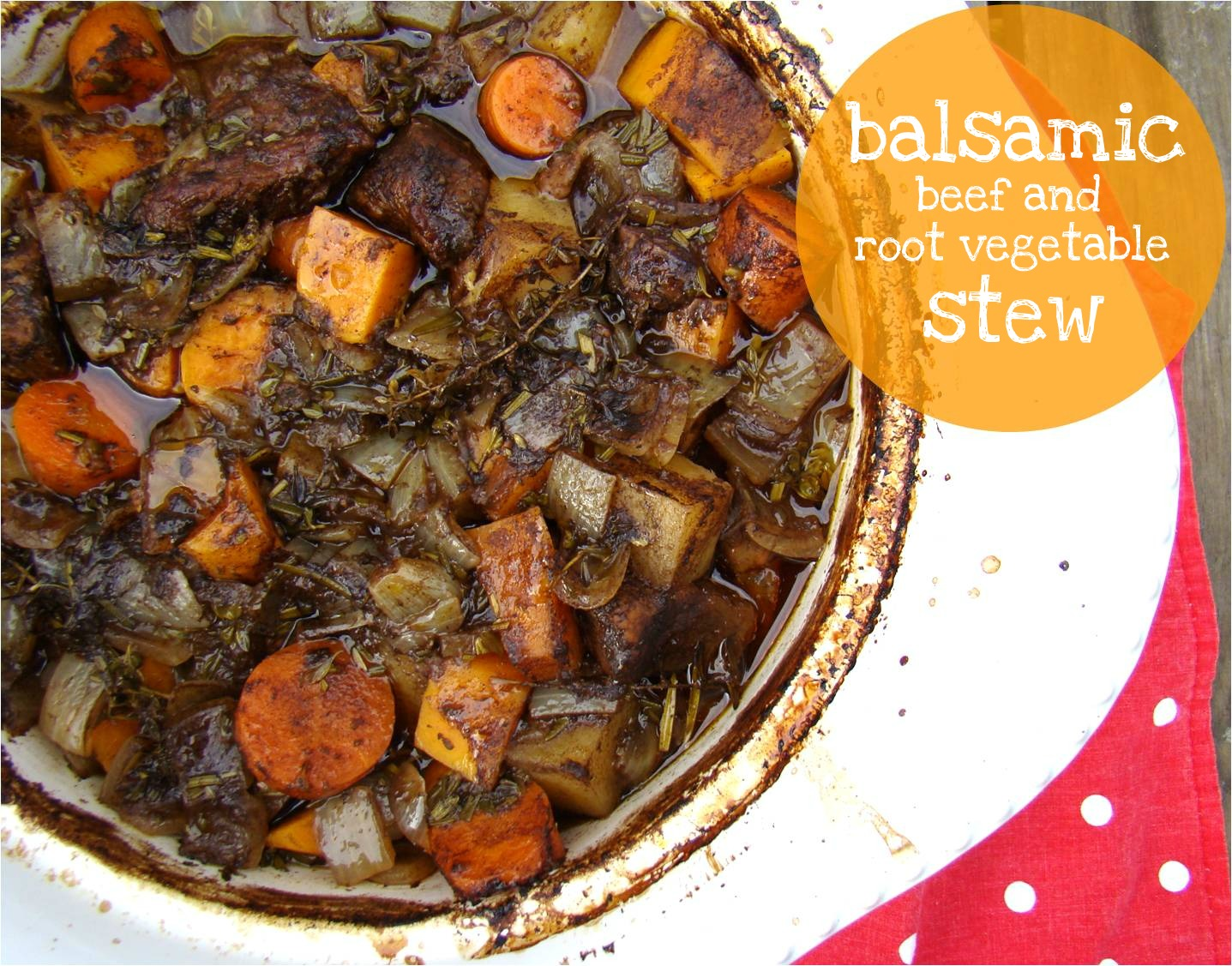 Family Feedbag: Balsamic beef and root vegetable stew