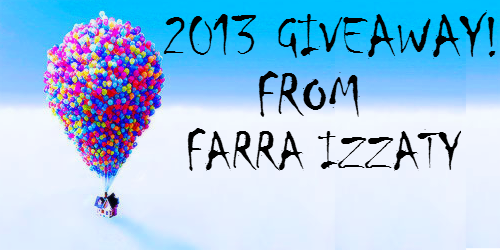 """""""2013 Giveaway from Farra Izzaty"""""""