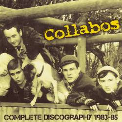 Collabos - Complete Discography 1983 - 85