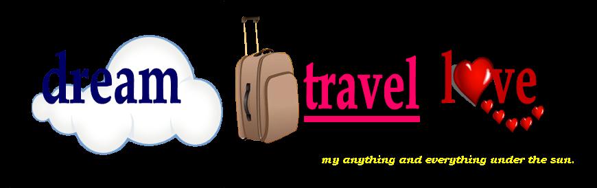 Dream. Travel. Love.