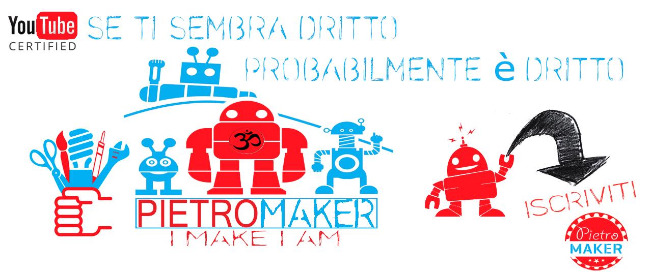 Pietro Maker - Arte - Artigianato - Fai da Te - Riciclo Creativo -