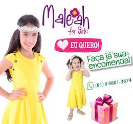 Faça já sua encomenda Maleah