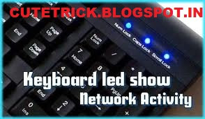 network activity ON KEYBORAD LED | CuteTrick